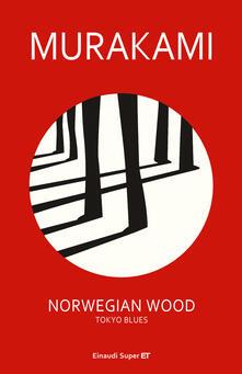 Norwegian Wood. Tokyo Blues - Giorgio Amitrano,Haruki Murakami - ebook