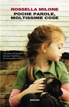 Poche parole, moltissime cose - Rossella Milone - ebook