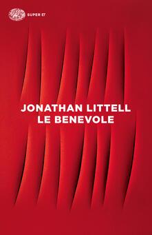 Le benevole - Jonathan Littell,Margherita Botto - ebook