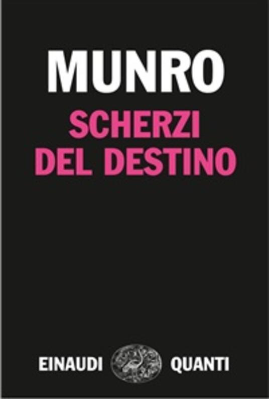 Scherzi del destino - Alice Munro,Susanna Basso - ebook
