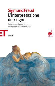 L' interpretazione dei sogni - Daniela Idra,Sigmund Freud - ebook