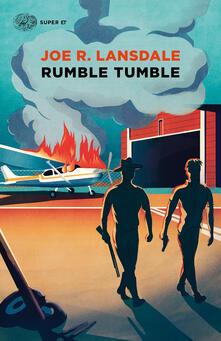 Rumble Tumble - Alfredo Colitto,Joe R. Lansdale - ebook