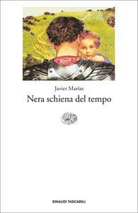 Nera schiena del tempo - Javier Marías,Glauco Felici - ebook