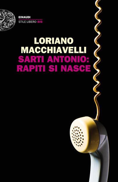 Sarti Mobili Porta Tv.Sarti Antonio Rapiti Si Nasce Macchiavelli Loriano Ebook