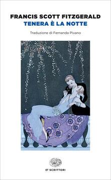 Tenera è la notte - Francis Scott Fitzgerald,Fernanda Pivano - ebook