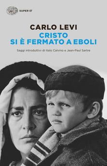 Cristo si è fermato a Eboli - Carlo Levi - ebook