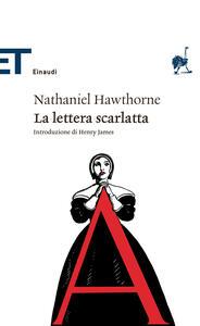 La lettera scarlatta - Nathaniel Hawthorne,Enzo Giachino - ebook