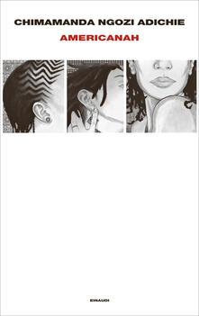 Americanah - Chimamanda Ngozi Adichie,Andrea Sirotti - ebook