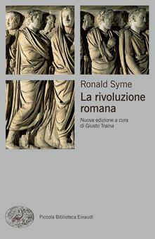 La rivoluzione romana - Giusto Traina,Manfredo Manfredi,Ronald Syme - ebook