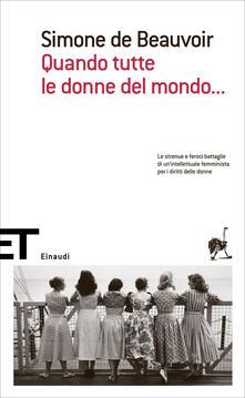 Quando tutte le donne del mondo... - Simone de Beauvoir,Claude Francis,Fernande Gontier,Vera Dridso - ebook