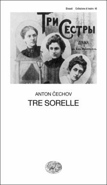 Tre sorelle - Gerardo Guerrieri,Anton Cechov - ebook