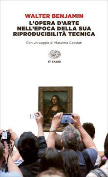 L' opera d'arte nell'epoca della sua riproducibilità tecnica - Enrico Filippini,Walter Benjamin,Francesco Valagussa - ebook