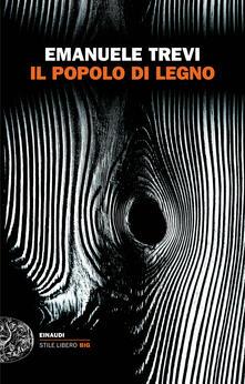 Il popolo di legno - Emanuele Trevi - ebook