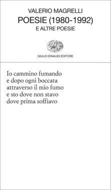 Poesie (1980-1992) e altre poesie - Valerio Magrelli - ebook