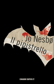 Il pipistrello - Eva Kampmann,Jo Nesbø - ebook