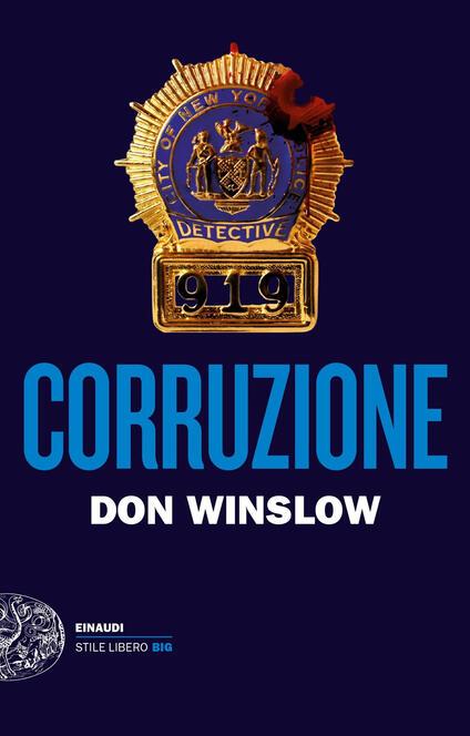 Corruzione - Don Winslow,Alfredo Colitto - ebook