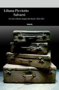 Salvarsi - Liliana Picciotto - ebook