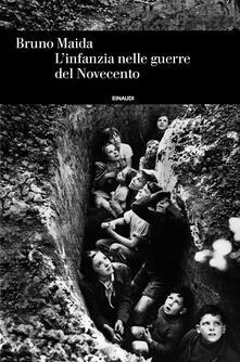 L' infanzia nelle guerre del Novecento - Bruno Maida - ebook