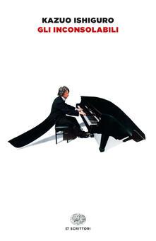 Gli inconsolabili - Kazuo Ishiguro,Gaspare Bona - ebook