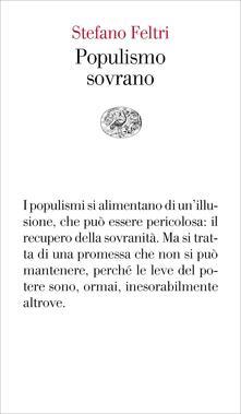 Populismo sovrano - Stefano Feltri - ebook