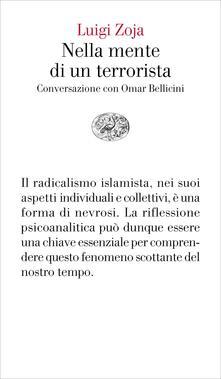 Nella mente di un terrorista. Conversazione con Omar Bellicini - Omar Bellicini,Luigi Zoja - ebook