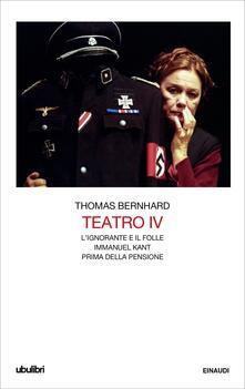 L' Teatro. Vol. 4 - Umberto Gandini,Thomas Bernhard,Roberto Menin - ebook
