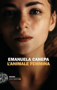 L' animale femmina - Emanuela Canepa - ebook