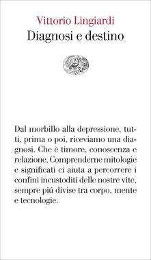 Diagnosi e destino - Vittorio Lingiardi - ebook