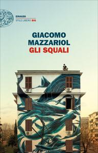 Gli squali - Giacomo Mazzariol - ebook