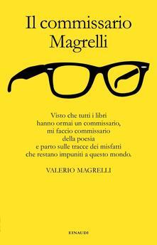 Il commissario Magrelli - Valerio Magrelli - ebook