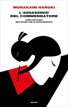 L' assassinio del Commendatore. Vol. Secondo - Haruki Murakami,Antonietta Pastore - ebook