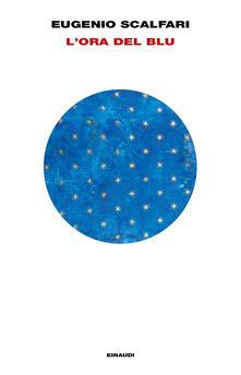 L' ora del blu - Eugenio Scalfari - ebook