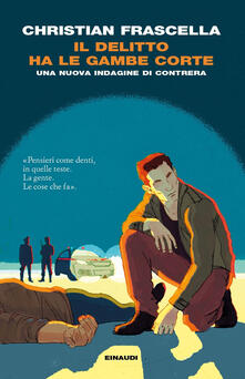 Il delitto ha le gambe corte. Una nuova indagine di Contrera - Christian Frascella - ebook