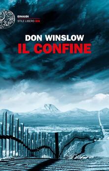Il confine - Don Winslow,Alfredo Colitto - ebook