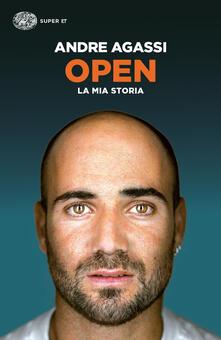 Open. La mia storia - Andre Agassi,Giuliana Lupi - ebook