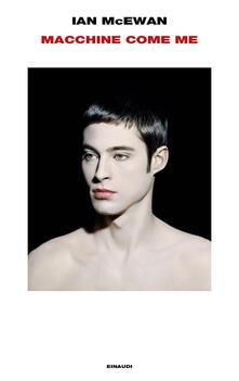 Macchine come me - Susanna Basso,Ian McEwan - ebook
