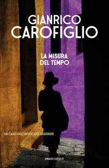 La misura del tempo - Gianrico Carofiglio - ebook
