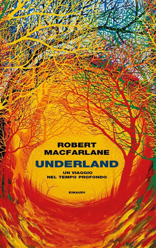 Underland. Un viaggio nel tempo profondo - Macfarlane, Robert - Ebook -  EPUB con DRM   IBS