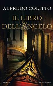 Il libro dell'angelo - Alfredo Colitto - ebook