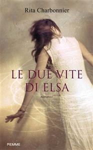 Ebook due vite di Elsa Charbonnier, Rita