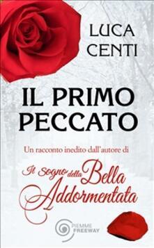 Il primo peccato - Luca Centi - ebook