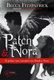 Patch & Nora - Il primo vero incontro tra Patch e Nora, visto con gli occhi di Patch!