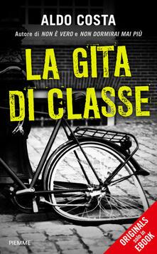 La gita di classe - Aldo Costa - ebook