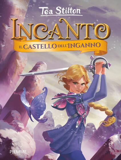 Il castello dell'inganno - Tea Stilton,Christian Aliprandi,Silvia Bigolin - ebook