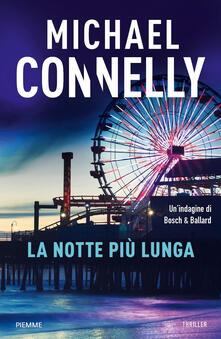 La notte più lunga - Alfredo Colitto,Michael Connelly - ebook