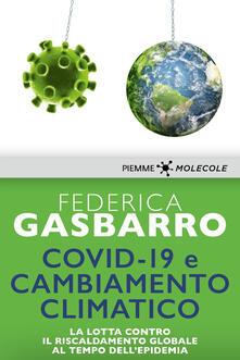 Covid-19 e cambiamento climatico. La lotta contro il riscaldamento globale al tempo dell'epidemia - Federica Gasbarro - ebook