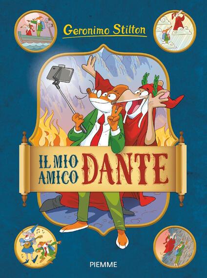 Il mio amico Dante - Giuseppe Ferrario,Geronimo Stilton - ebook
