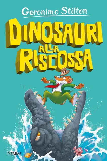 Dinosauri alla riscossa - Geronimo Stilton,Davide Cesarello - ebook