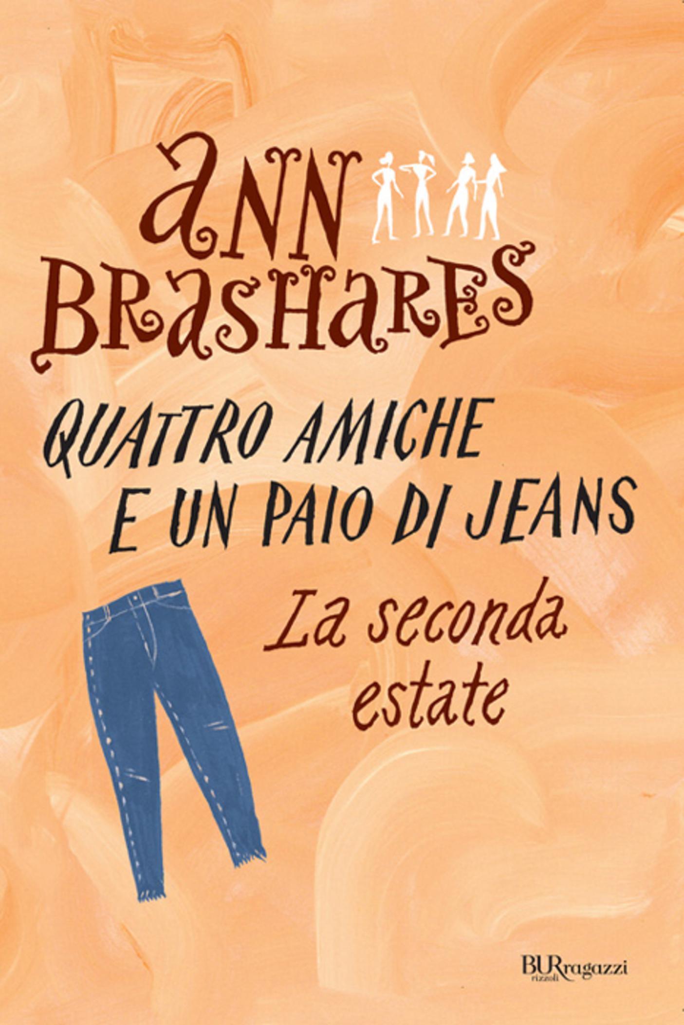 Quattro amiche e un paio di jeans: la seconda estate