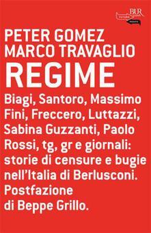 Regime - Peter Gomez,Marco Travaglio - ebook